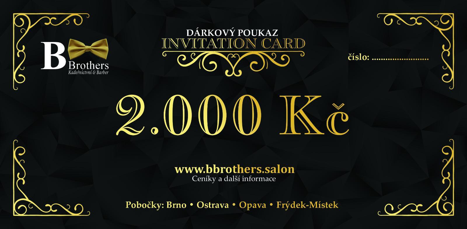 B Brothers poukaz 2000 Kč