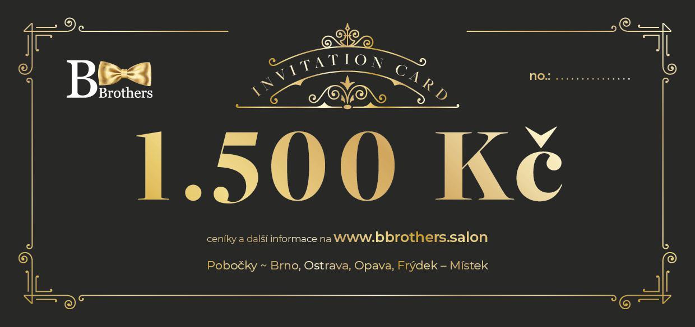 B Brothers poukaz 1500 Kč