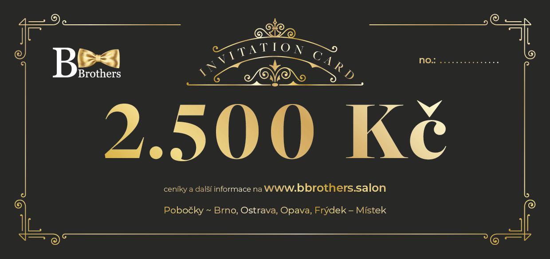 B Brothers poukaz 2500 Kč